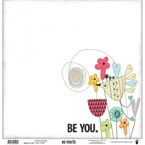 """Fancy Pants Be You Transparency 12x12"""" Printed"""